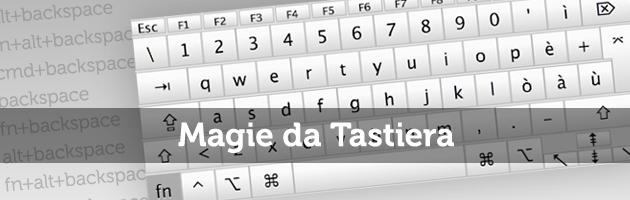 magie da tastiera per cancellare e selezionare
